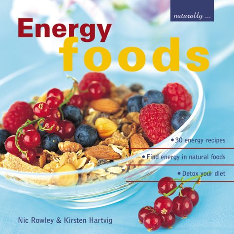 energy-foods-30-energy-recipes-find-energy-in-natural-foods-detox-your-diet
