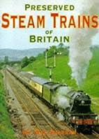 Preserved Steam Trains by W. A. Sharman