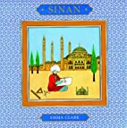 Sinan (Heroes from the East) by Emma Clark