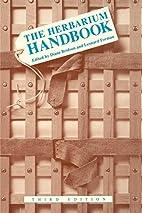 The Herbarium Handbook by Diane M. Bridson