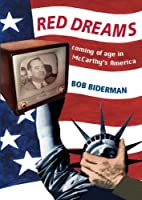 Red Dreams: Coming of age in McCarthy's…