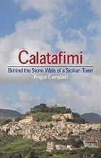 Calatafimi: Behind the Stone Walls of a…