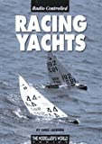 Jackson, Chris: Radio Controlled Racing Yachts