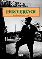 Songs of Percy French / vol.1 by Percy…