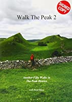 Walk the Peak 2 - Another fifty walks in the…