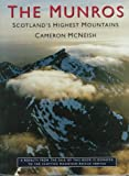 McNeish, Cameron: The Munros: Scotland's Highest Mountains