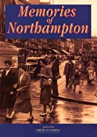 Memories of Northampton by Unknown