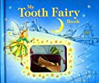 My Tooth Fairy Book by Nicola Baxter
