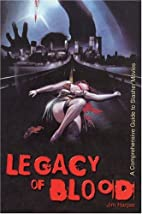 Legacy of Blood: A Comprehensive Guide to…
