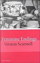 Feminine Endings by Vernon Scannell