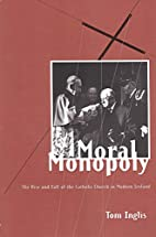 Moral Monopoly: The Rise and Fall of the…
