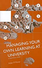 Managing Your Own Learning at University:…