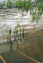 Wetlands of Ireland: Distribution, Ecology,…