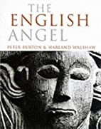 The English Angel by Peter Burton