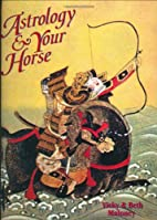 Astrology and Your Horse by Vicky Maloney