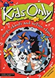 Myles, Jane: Kids Only: Pack 3: Songs, Chants and Action Rhymes (Kids only songbook & cassette packs)
