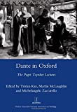 McLaughlin, Martin: Dante in Oxford: The Paget Toynbee Lectures 1995-2003