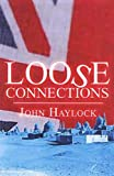 Haylock, John: Loose Connections