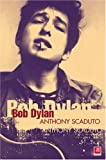 Scaduto, Anthony: Bob Dylan