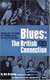 Brunning, Bob: Blues : The British Connection