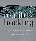 Reality Hacking: Unusual Ideas and…