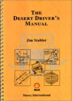 The Desert Driver's Manual by Jim Stabler