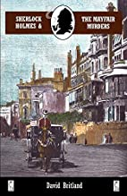 Sherlock Holmes and the Mayfair Murders by…
