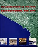 Vilma Hastaoglou-Martinidis: Restructuring the City: International Competitions for Thessaloniki