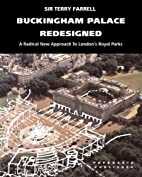 Buckingham Palace Redesigned: A Radical New…
