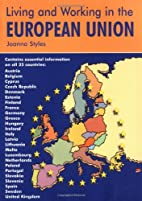 Living & Working in the European Union: A…