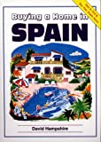 Hampshire, David: Buying a Home in Spain