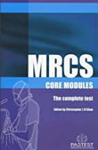 MRCS Core Modules, the Complete Test by…
