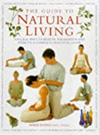 Guide to Natural Living by Mark Evans