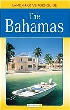Landmark Visitors Guides to the Bahamas…