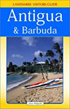 Landmark Visitors Guide to Antigua & Barbuda…