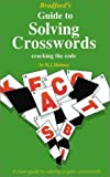 Holmes, B.J.: Bradford Guide to Solving Crosswords: Cracking the Code