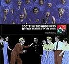 Scottish showbusiness : music hall, variety,…