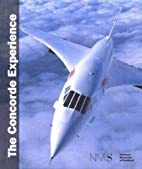 The Concorde Experience by National Museum…