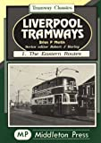 Martin, Brian P.: Liverpool Tramways: Eastern Routes v. 1 (Tramways Classics)