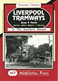 Martin, Brian P.: Liverpool Tramways: Southern Routes v. 2 (Tramway Albums)