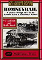 Romney Rail: A Journey Through Time on the…