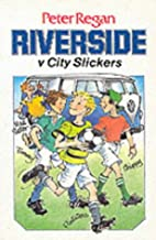Riverside v. City Slickers (Riverside…