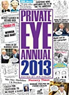 Private Eye Annual 2013 by Ian Hislop