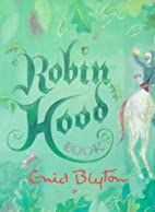 Robin Hood Book (Myths and Legends) by Enid…