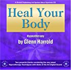 Heal Your Body by Glenn Harrold