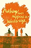 Janet Watson: Nothing Ever Happens in Wentbridge