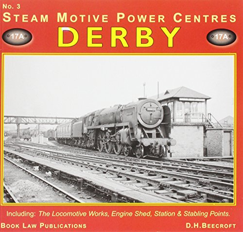 derby-no-3-including-the-locomotive-works-engine-shed-station-and-stabling-points-steam-motive-power-centres