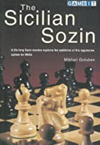 The Sicilian Sozin by Mikhail Golubev