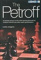 The Petroff (Gambit Chess) by Lasha Janjgava