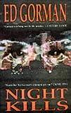 Gorman, Ed: Night Kills